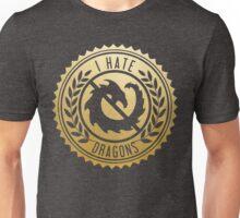 I Hate Dragons Unisex T-Shirt
