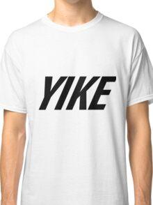 Yike, Nike parody. Classic T-Shirt