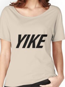 Yike, Nike parody. Women's Relaxed Fit T-Shirt