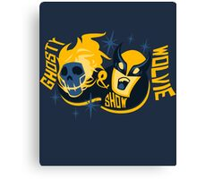 GHOSTY AND WOLVIE SHOW. Canvas Print
