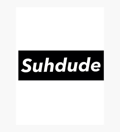 suh dude Photographic Print