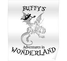 Buffy's  Adventures in Wonderland Poster