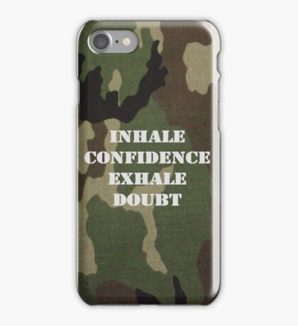 Inhale Confidence, Exhale Doubt iPhone Case/Skin