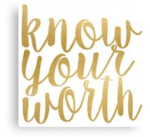 Know Your Worth Gold Canvas Print