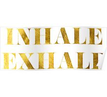 Inhale Exhale Faux Gold Foil Poster