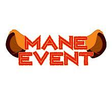 Mane Event Photographic Print