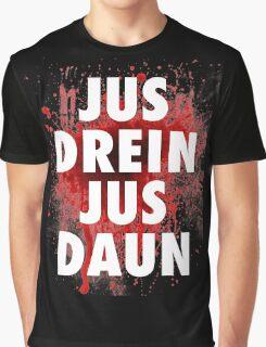 Jus drein jus daun the 100 black shirt Graphic T-Shirt