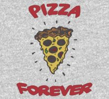 PIZZA IS FOREVER Kids Tee