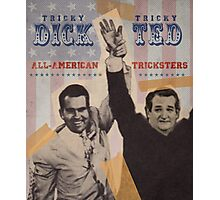 Dick & Ted Photographic Print