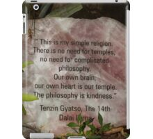 The philosophy is kindness  iPad Case/Skin