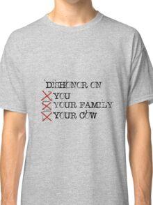 DISHONOR! Classic T-Shirt