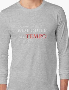 Whiplash - Not quite my tempo wh Long Sleeve T-Shirt