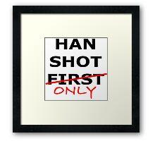 Han Shot Only Framed Print