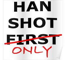 Han Shot Only Poster