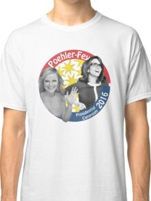 Poehler-Fey 2016 Classic T-Shirt