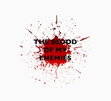 'The Blood of My Enemies' Mug Unisex T-Shirt