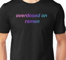 Overdosed on ramen Unisex T-Shirt