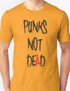 punk not dead Unisex T-Shirt