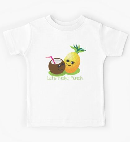Let's Make punch! coconut and pineapple tropical fun! Kids Tee