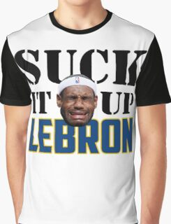 Suck It Up Lebron Graphic T-Shirt