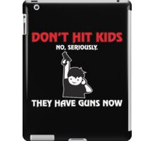 dont hit iPad Case/Skin