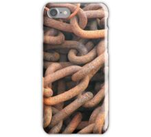 Corrosive chains will finally break  iPhone Case/Skin