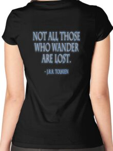 J.R.R. Tolkien, 'Not all those who wander are lost.'  on BLACK Women's Fitted Scoop T-Shirt