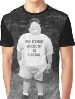 My Other Account Is Global | CSGO Graphic T-Shirt