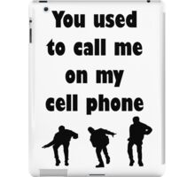 Call me on my cell phone iPad Case/Skin