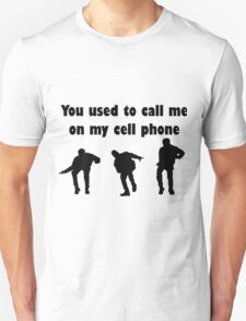 Call me on my cell phone 2 Unisex T-Shirt