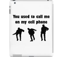 Call me on my cell phone 2 iPad Case/Skin