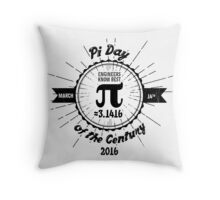 Engineers' Pi Day of the Century 2016 Throw Pillow