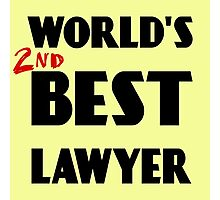 World's 2nd Best Lawyer Photographic Print