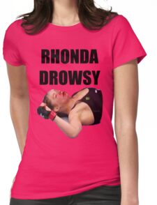 Rhonda Rousey Drowsy Womens Fitted T-Shirt