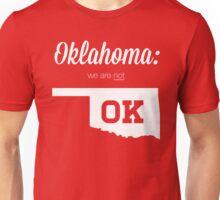 We aren't OK Unisex T-Shirt