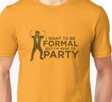 formal party Unisex T-Shirt
