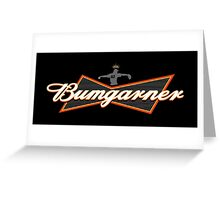 Bumgarner - The King Of Baseball Greeting Card