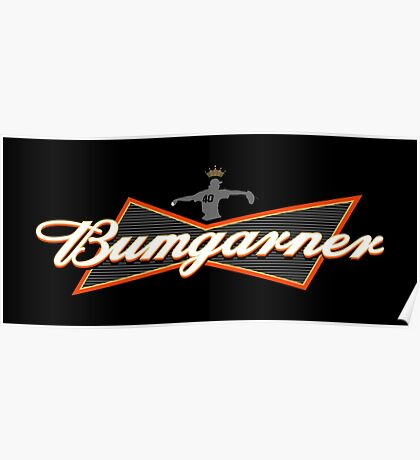Bumgarner - The King Of Baseball Poster