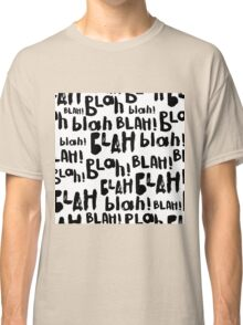 Blah blah  blah seamless pattern. And so on. Classic T-Shirt