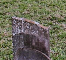 """'""""THE CEMETERY, a Series', No. 6, Broken Stone""""... prints and products Sticker"""