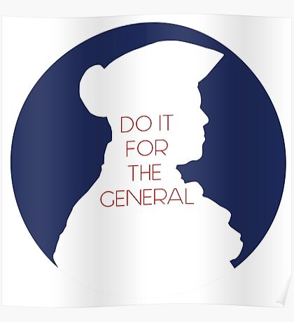Do It For The General Poster