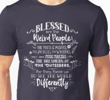 Blessed are the weird people Unisex T-Shirt