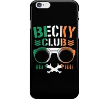 Becky Club iPhone Case/Skin