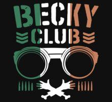 Becky Club by DDTees