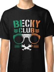 Becky Club Classic T-Shirt