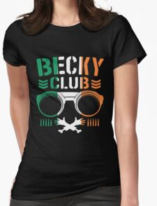 Becky Club Womens Fitted T-Shirt