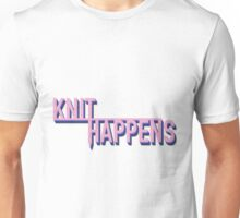Knit Happens Unisex T-Shirt