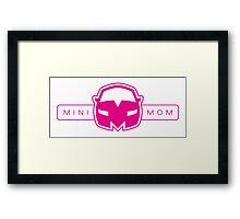 MiniMom - The Real Superhero Framed Print