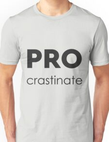 PROcrastinate Black on White Unisex T-Shirt