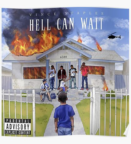 Vince Staples - Hell Can Wait Poster